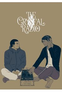 THE CRYSTAL RADIO