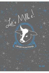 Let's Milk it!