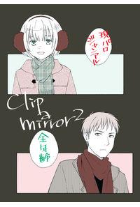 clip a mirror 2