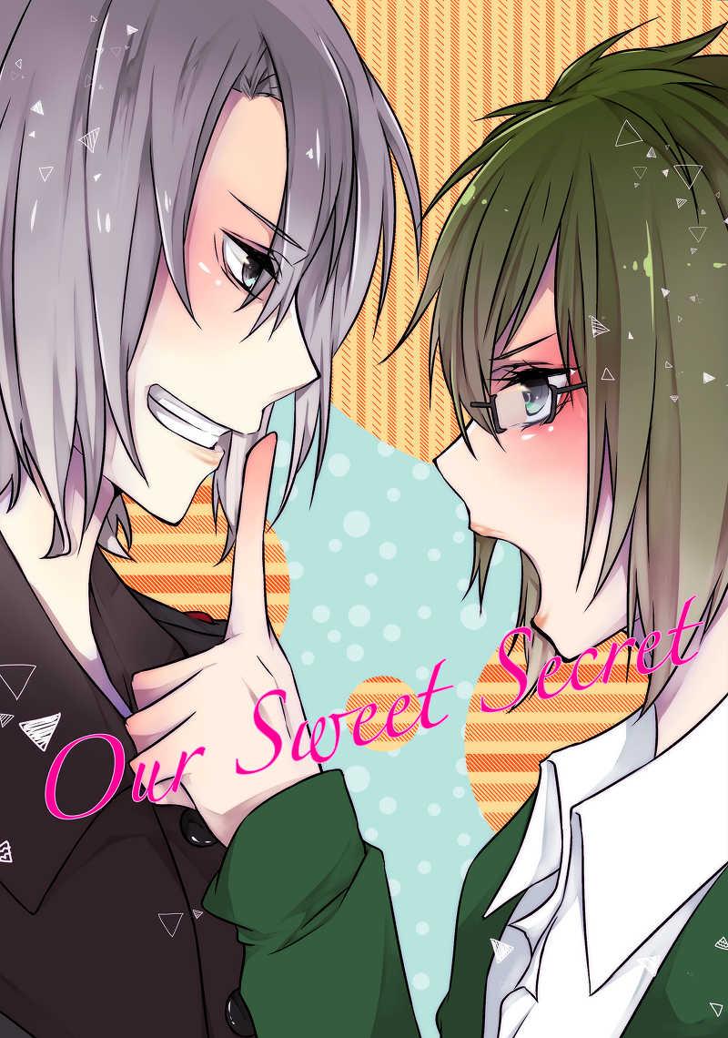 Our Sweet Secret [空色少年(瑛稚)] アイドリッシュセブン