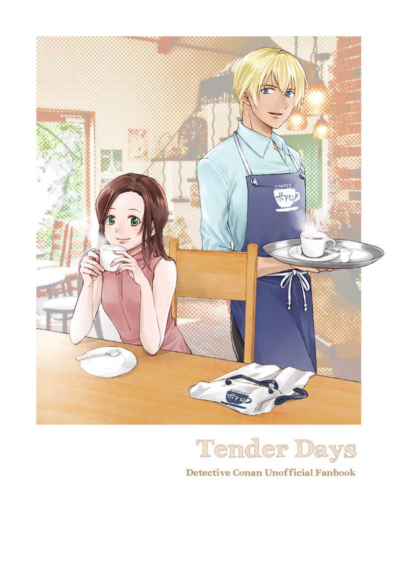 Tender Days
