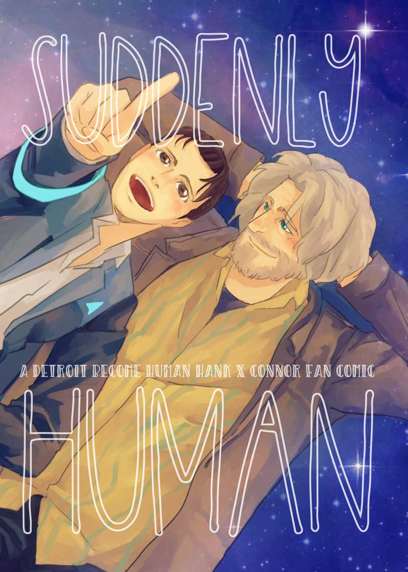 Suddenly Human [PHH Production(Piggy Ho Ho)] デトロイト ビカム ヒューマン
