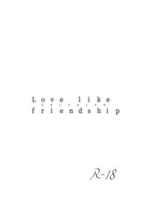 Love like friendship
