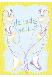 decade,and...?