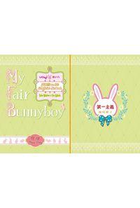My Fair Bunnyboy !!!