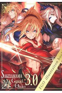 SAKIYAMAMA GRAND ORDER 3.0
