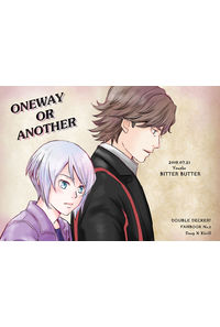 ONEWAY OR ANOTHER