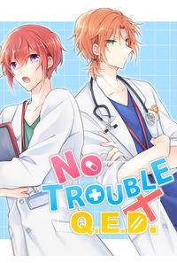 No TROUBLE Q.E.D.