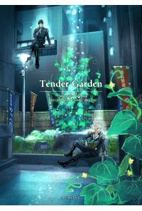 Tender Garden