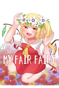 MY FAIR FAIRY
