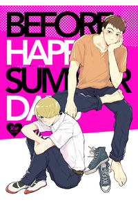 BEFORE HAPPY SUMMER DAYS
