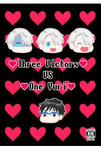 Three Victors VS One Yuri