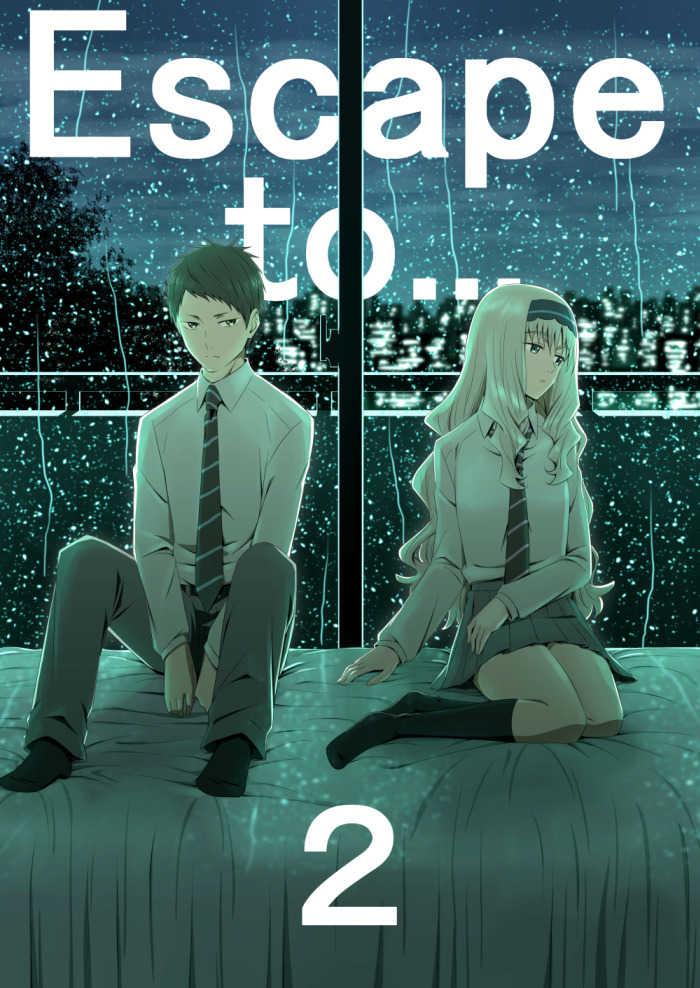 Escape to…2