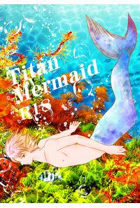 Titan Mermaid(第二版)