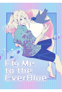 Fly Me to the EverBlue