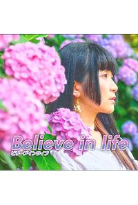 Believe in life