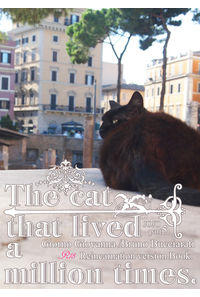 The cat that lived a million times.