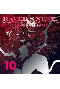 RAVER'S NEST 10 TOHO RAVE PARTY