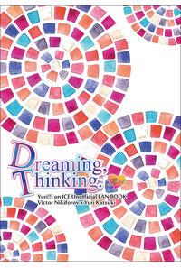 Dreaming,Thinking.