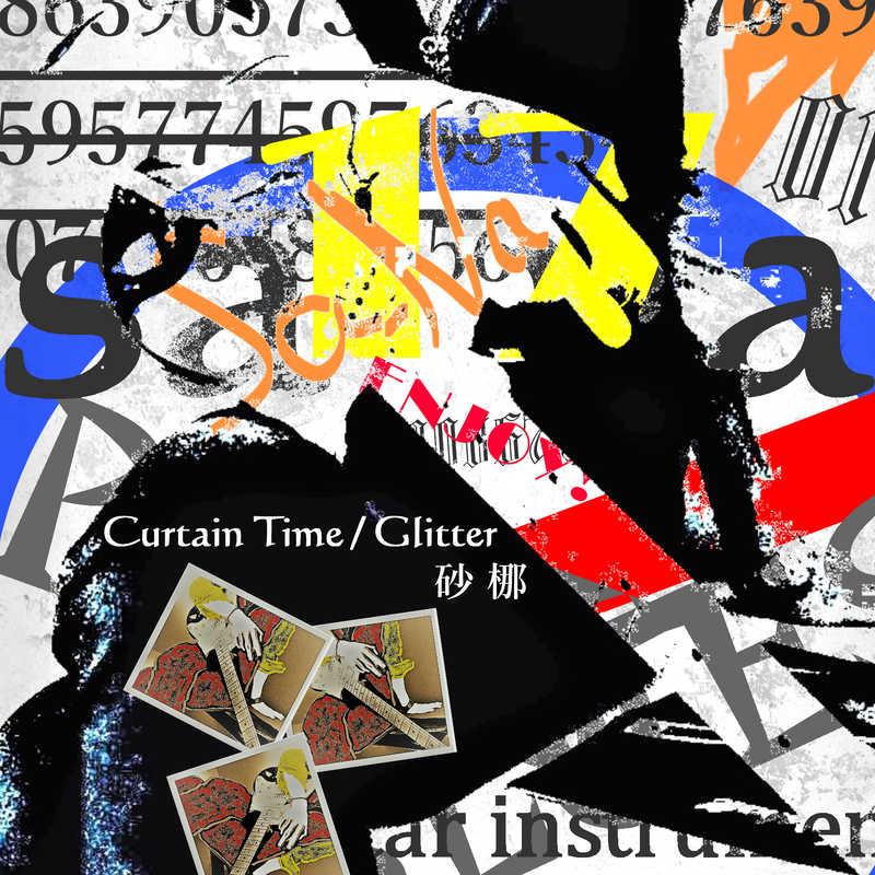 Curtain Time / Glitter