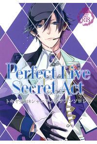 Perfect Live Secret Act