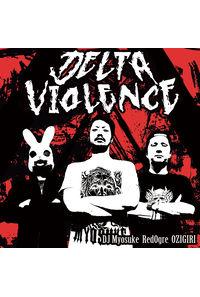 Delta Violence