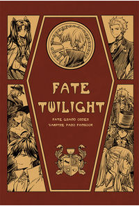 Fate/Twilight