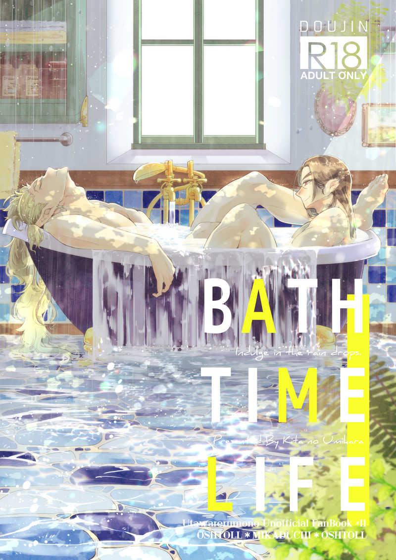BATH TIME LIFE