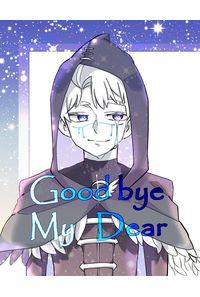 Goodbye My Dear