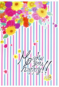 Make you happy!!