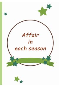 Affair in each season