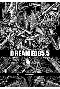 DREAM EGG5.5