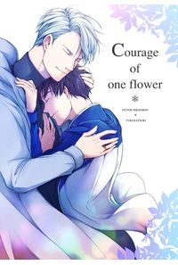 Courage of one flower