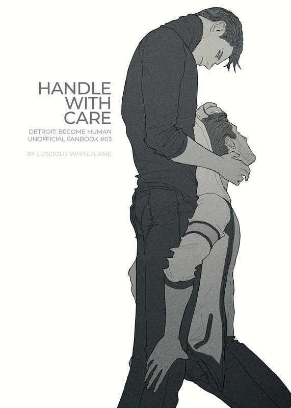 Handle with care(一般販売) [Luscious Whiteflame(隊長)] デトロイト ビカム ヒューマン