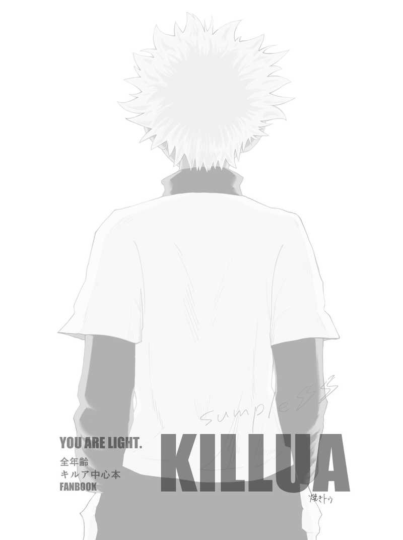 YOU ARE LIGHT.KILLUA