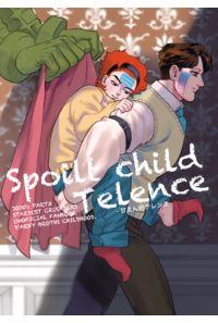 Spoilt child Telence