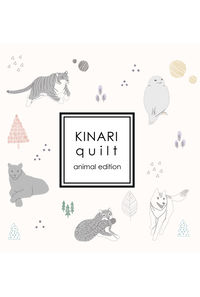 KINARI quilt animal edition