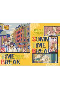 SUMMER TIME BREAK