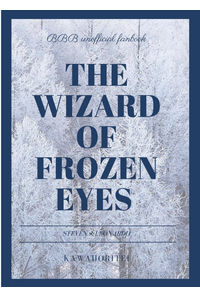 The wizard of frozen eyes