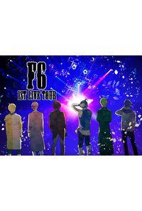 F6 ー1st Live tourー