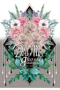 Dear my ghost