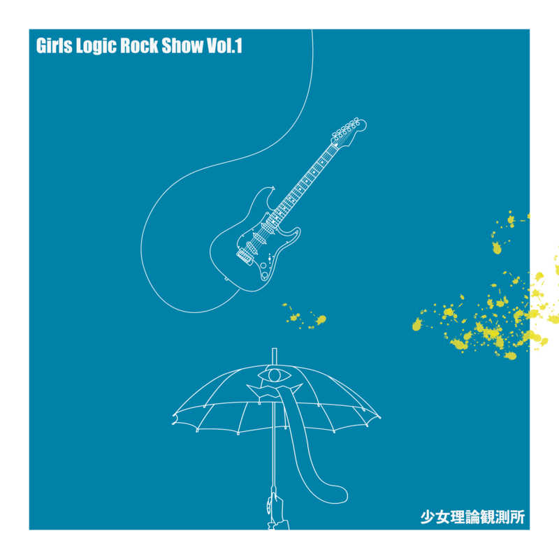 Girls Logic Rock Show Vol.1
