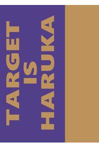 TARGET is HARUKA!