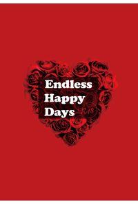 Endless Happy Days