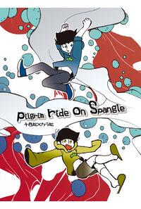 Pilgrim ride on Spangle
