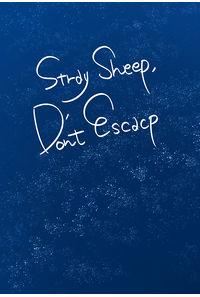 Stray Sheep, Don't Escape