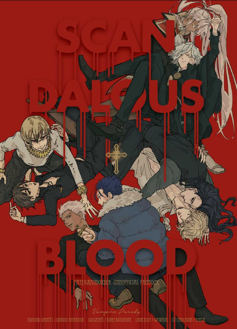 SCANDALOUS BLOOD
