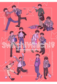 Switch!Which!?