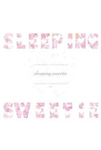 SLEEPING SWEETIE