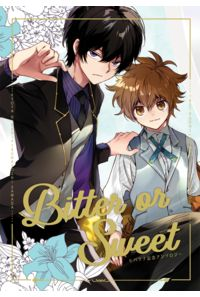 Bitter or Sweet
